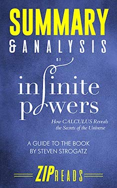 Summary and analysis of infinite powers by Steven Strogatz