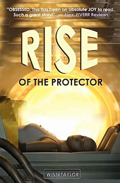 Rise of the Protector by Winn Taylor