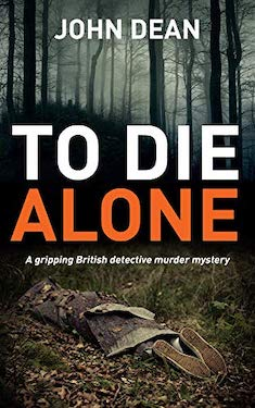 To Die Alone by John Dean