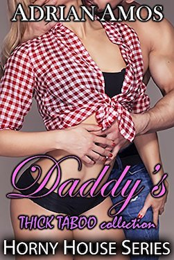 Daddy's thick taboo
