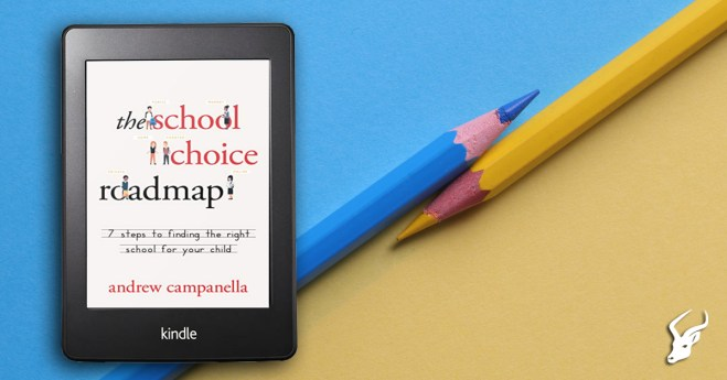School choice roadmap by Andrew Campanella