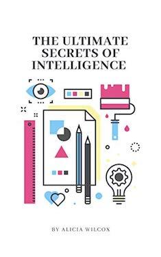The ultimate secrets of intelligence