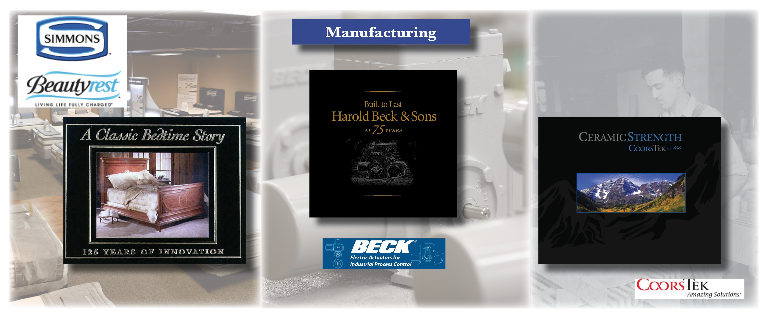 Is your manufacturing company celebrating a milestone anniversary? Let Bookhouse Group, Inc. create a commemorative book for you.