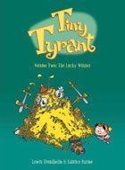 Tiny Tyrant Vol 2