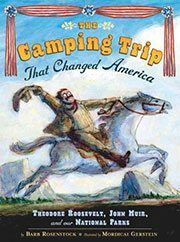 Camping Trip that Changed America