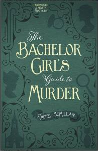 Book Cover The Bachelor Girl's Guite to Murder