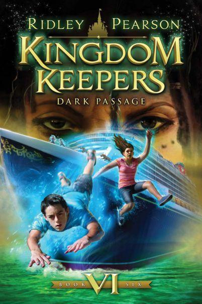 Kingdom Keepers VI  Dark PassageKingdom Keepers Books