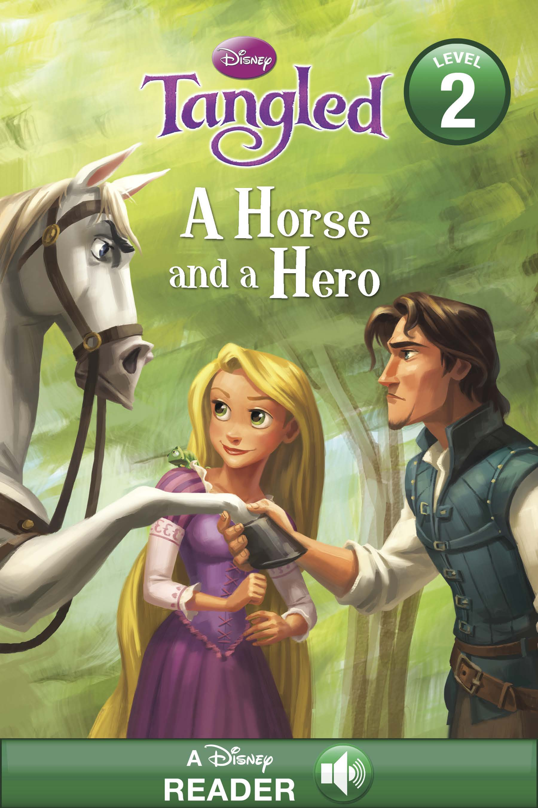 Tangled:  A Horse and a Hero