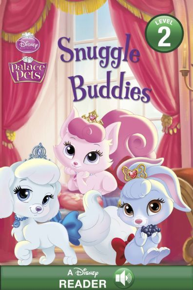 Palace Pets:  Snuggle Buddies