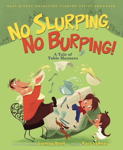 Walt Disney Animation Studios Artist Showcase:  No Slurping, No Burping!