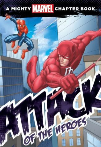 Spider-Man: Attack of the Heroes (Volume 1)