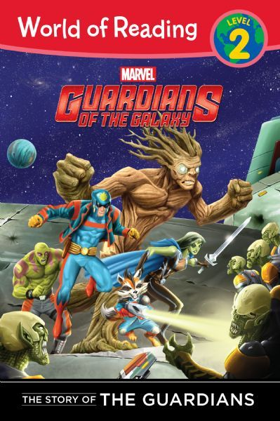World of Reading: Guardians of the Galaxy: The Story of the Guardians