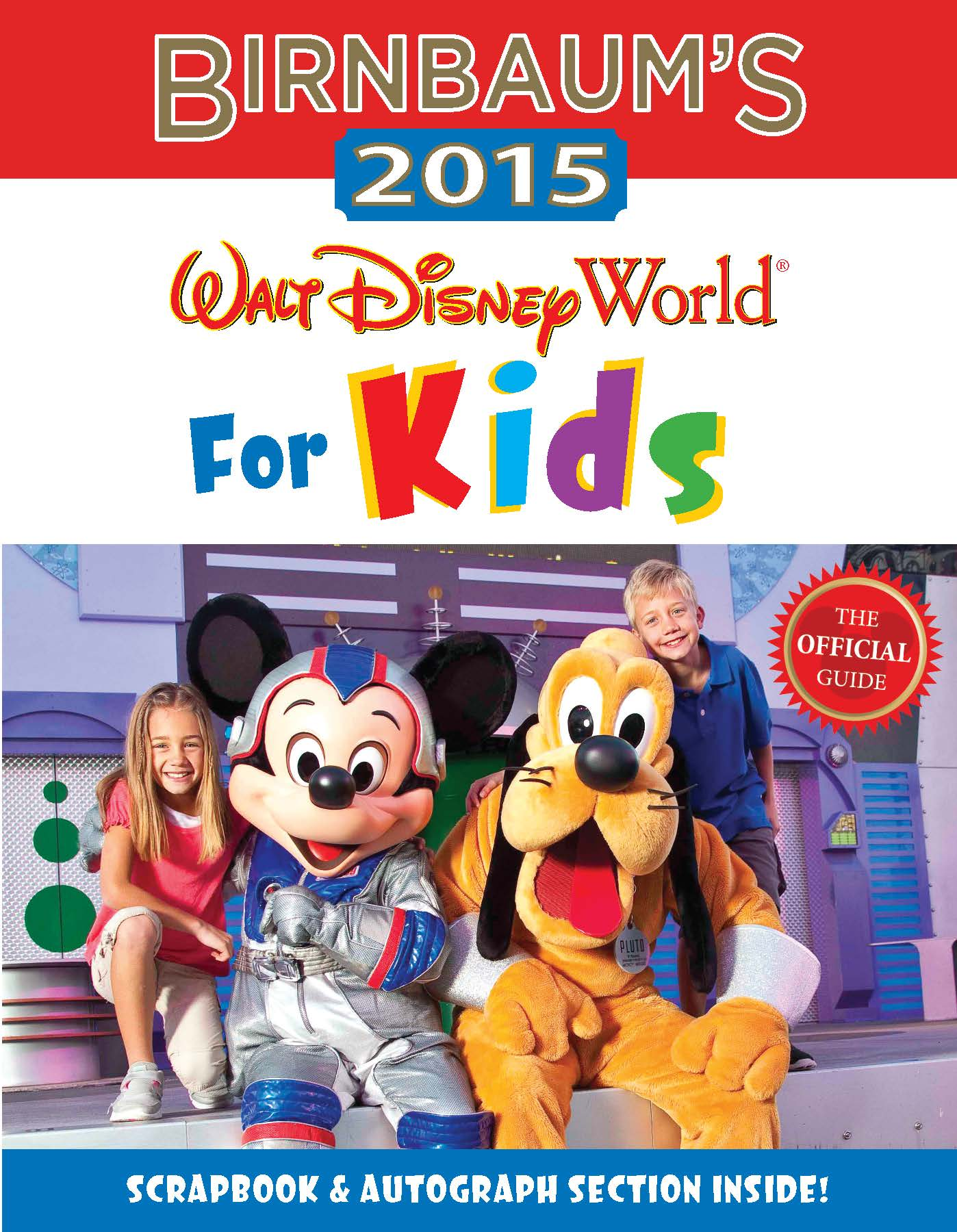 Birnbaum's 2015 Walt Disney World For Kids