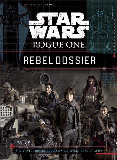 Rogue One: Rebel Dossier