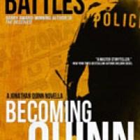 Review: BECOMING QUINN by Brett Battles