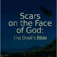 SCARS ON THE FACE OF GOD: THE DEVIL'S BIBLE by C. G. Bauer – Review