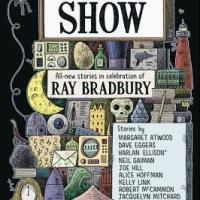 SHADOW SHOW: All-New Stories in Celebration of Ray Bradbury, edited by Sam Weller and Mort Castle – Review