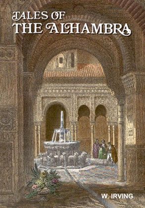 Washington Irving and Tales of the Alhambra