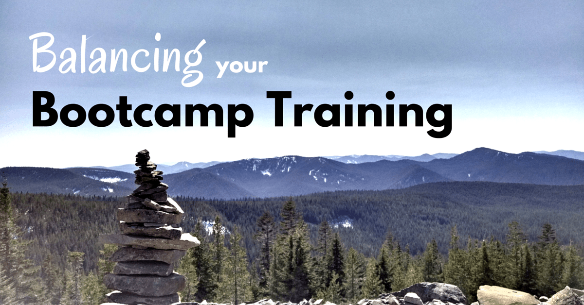 Balancing Your Bootcamp Training