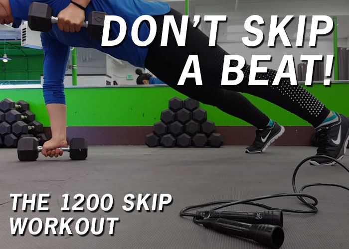 Don't Skip a Beat! The 1200 Skip Workout