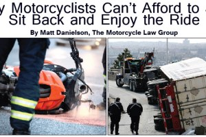 Why Motorcyclists Can't Afford to Just Sit Back and Enjoy the Ride