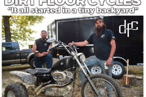 """Dirt Floor Cycles """"It all started in a tiny backyard"""""""