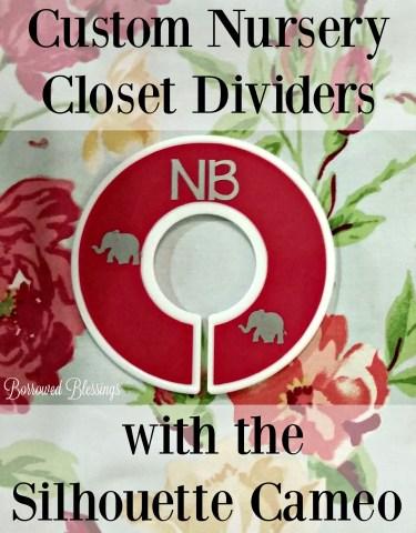 Custom Nursery Closet Dividers with the Silhouette Cameo - BorrowedBlessings.net