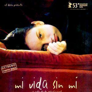 Poster do filme Minha Vida Sem Mim