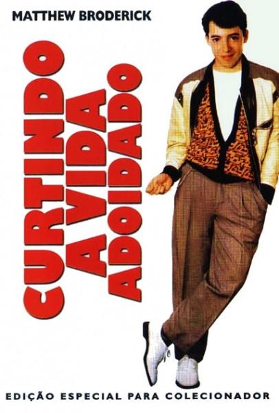 Poster do filme Curtindo a Vida Adoidado