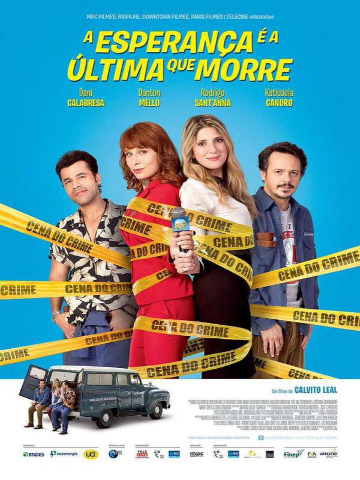 Poster do filme A Esperança é a Última que Morre