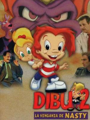 Poster do filme Dibu 2: A vingança de Nasty