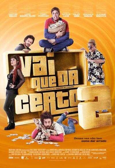 Poster do filme Vai Que dá Certo 2
