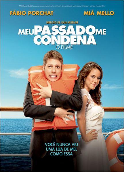 Poster do filme Meu Passado Me Condena: O Filme