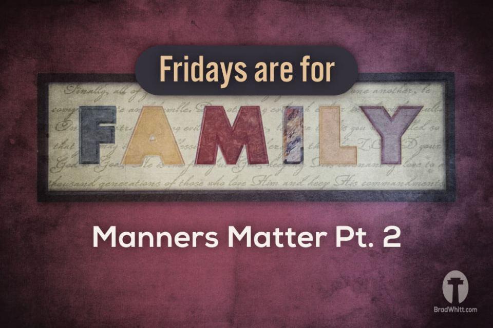 Manners-Matter-Pt-2
