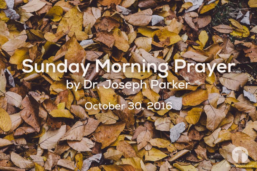 Sunday-Morning-Prayer-October-30,2016