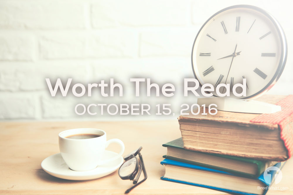 Worth-The-Read-October-15,-2016