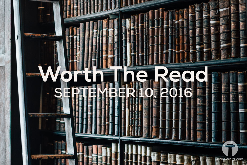Worth-The-Read-September-10,-2016