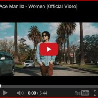 "[ Video ] Ace Manilla ""Women"""