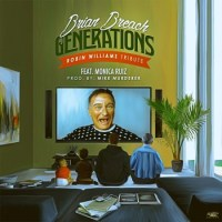 "Brian Breach ""Generations"" (Robin Williams Tribute)"