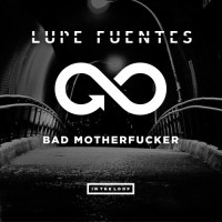 "Lupe Fuentes ""Bad Motherfucker"""