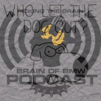 "Podcast: Picking The Brain ""Who Let The Dogs Out"" Ep 9"