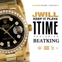 "J Will ""1 Time"" ft Beatking"