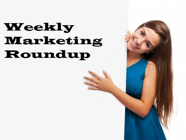 Weekly Marketing Roundup