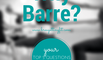 5 Common Questions About Barre Workouts