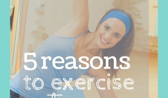 5 Reasons To Exercise After Pregnancy