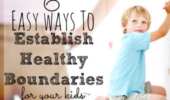6 Easy Ways to Set Boundaries With Kids