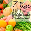Are you thinking of switching to a raw diet? Find out what you need to know about breastfeeding and eating raw before you make the switch.