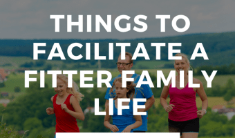 Things to Facilitate Fitter Family Life