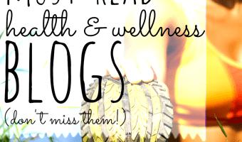 17 Must-Read Health & Wellness Blogs