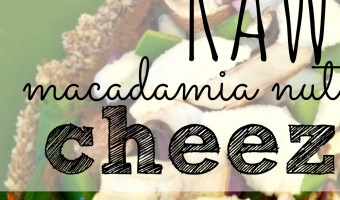 Raw Vegan Pizza: Macadamia Nut Cheese